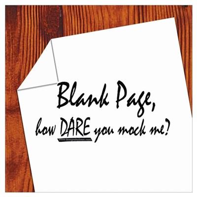 Blank Page how dare you Poster