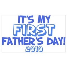 It's My First Father's Day 2010 Framed Print