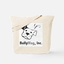 BullyWag, Inc. Tote Bag