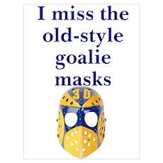 Miss old style goalie masks Poster
