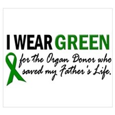 I Wear Green 2 (Father's Life) Poster