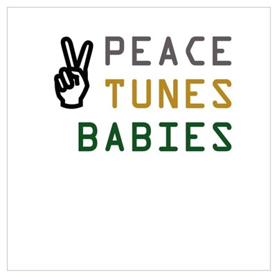 Peace Tunes Babies Poster