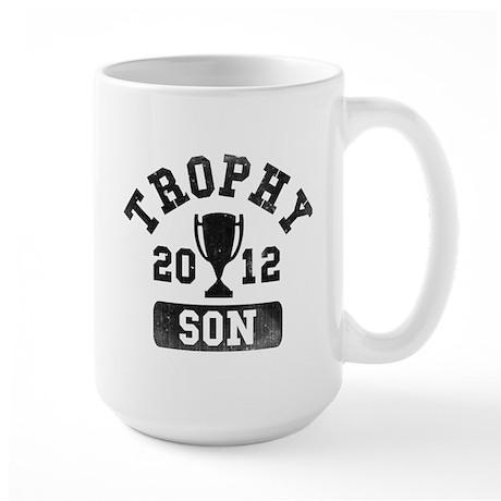 Trophy Son 2012 Large Mug