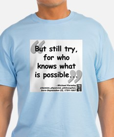 Faraday Try Quote T-Shirt