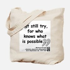 Faraday Try Quote Tote Bag