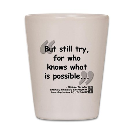 Faraday Try Quote Shot Glass