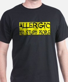 ALLERGIC TO STUPID PEOPLE Black T-Shirt