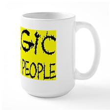 ALLERGIC TO STUPID PEOPLE Mug