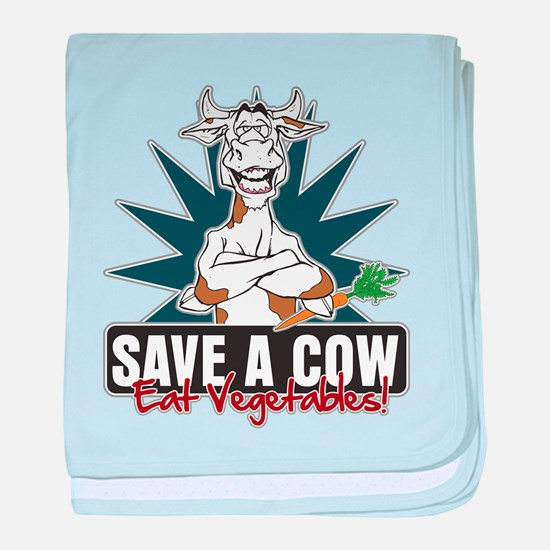 Save a Cow, Eat Vegetables! baby blanket