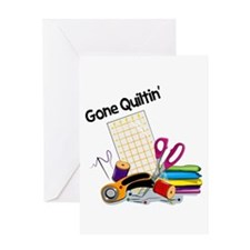 Gone Quiltin' Greeting Card