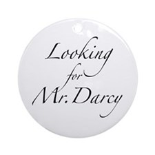 Looking for Mr. Darcy Ornament (Round)