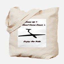 What Goes Up... Tote Bag