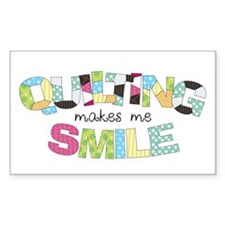 Quilting Makes Me SMILE! Decal