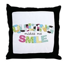 Quilting Makes Me SMILE! Throw Pillow