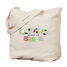 Quilting Makes Me SMILE! Tote Bag