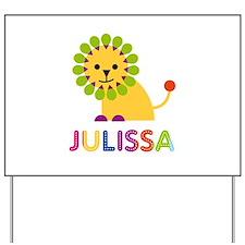 Julissa the Lion Yard Sign