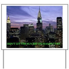 Manhattan Yard Sign