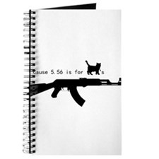 Cause 5.56 is for pussies Journal
