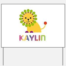 Kaylin the Lion Yard Sign