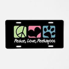 Peace, Love, Peekapoos Aluminum License Plate