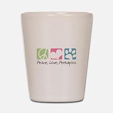 Peace, Love, Peekapoos Shot Glass
