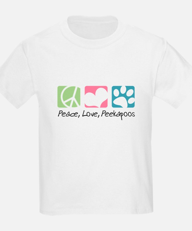Peace, Love, Peekapoos T-Shirt