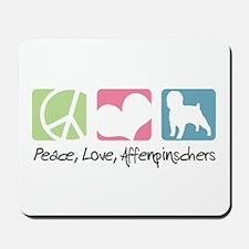 Peace, Love, Affenpinschers Mousepad