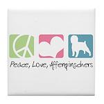 Peace, Love, Affenpinschers Tile Coaster