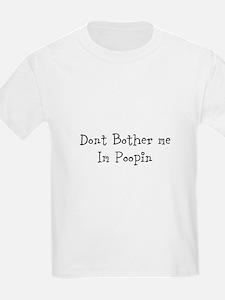 Poopin T-Shirt