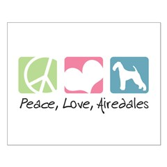 Peace, Love, Airedales Posters