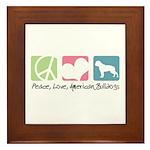Peace, Love, American Bulldogs Framed Tile