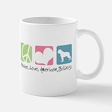 Peace, Love, American Bulldogs Mug