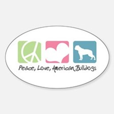 Peace, Love, American Bulldogs Decal
