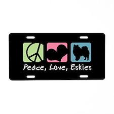Peace, Love, Eskies Aluminum License Plate