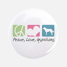 "Peace, Love, Anatolians 3.5"" Button (100 pack)"