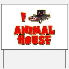 I Love Animal House Deathmobile Yard Sign