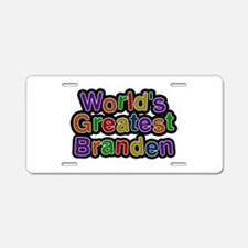 World's Greatest Branden Aluminum License Plate