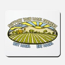 Support Your Local Farmers Mousepad