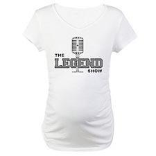 The Legend Show Shirt