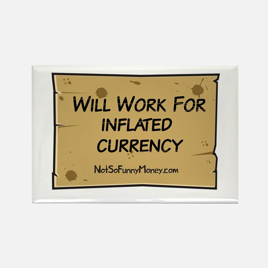 Will Work Inflation 2 Rectangle Magnet