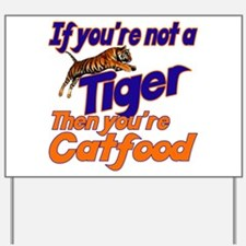 Tiger Bait Yard Sign