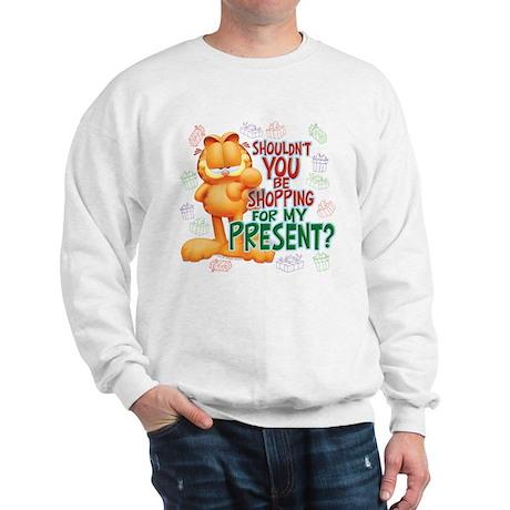 Shop For My Present? Sweatshirt