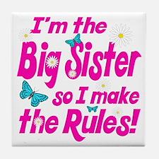 Big sister makes the rules Tile Coaster