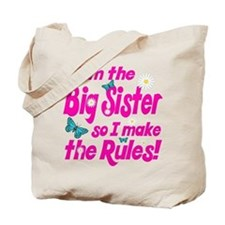 Big sister makes the rules Tote Bag