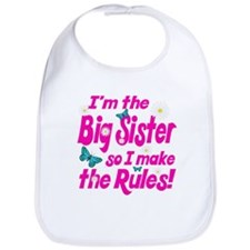 Big sister makes the rules Bib