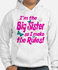 Big sister makes the rules Hoodie