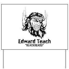 Edward Teach Yard Sign