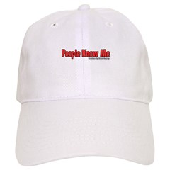 People Know Me Baseball Cap