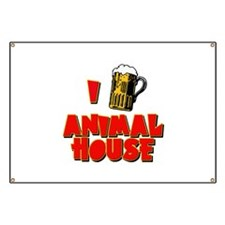 I Love Animal House Beer Banner
