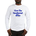 Love Unemployment Office Long Sleeve T-Shirt